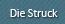 Die Struck